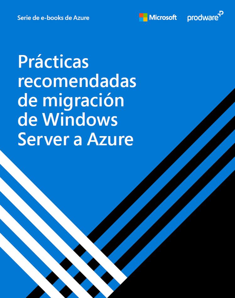 1912_Ebook_Practicas_Migracion_Server_Azure_interior
