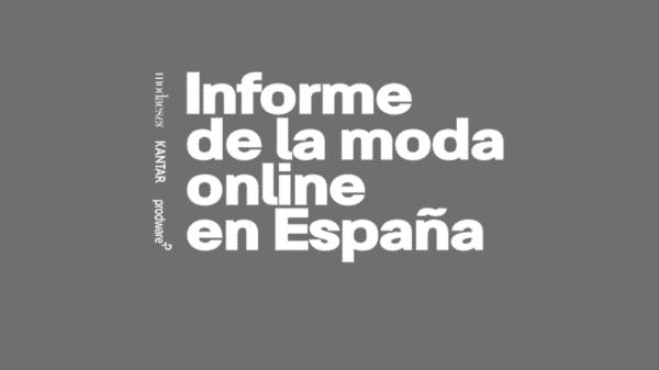 Informe de la moda online España 2021